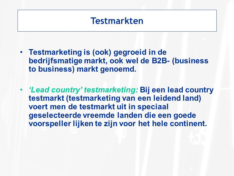 Testmarkten Testmarketing is (ook) gegroeid in de bedrijfsmatige markt, ook wel de B2B- (business to business) markt genoemd.