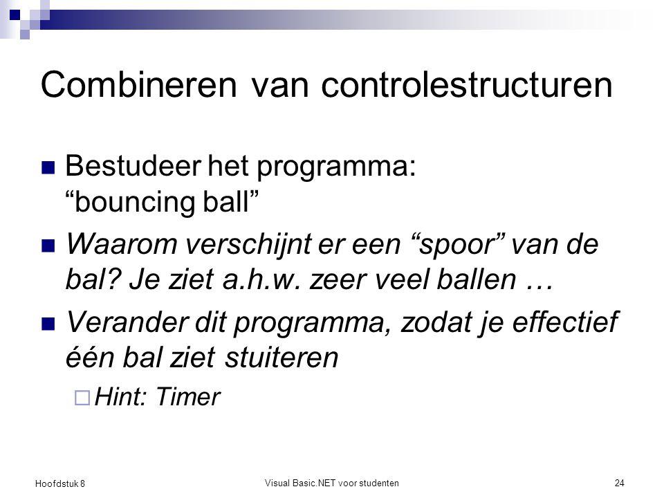 Combineren van controlestructuren