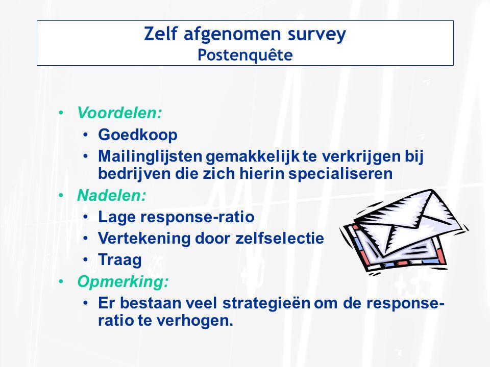 Zelf afgenomen survey Postenquête Voordelen: Goedkoop