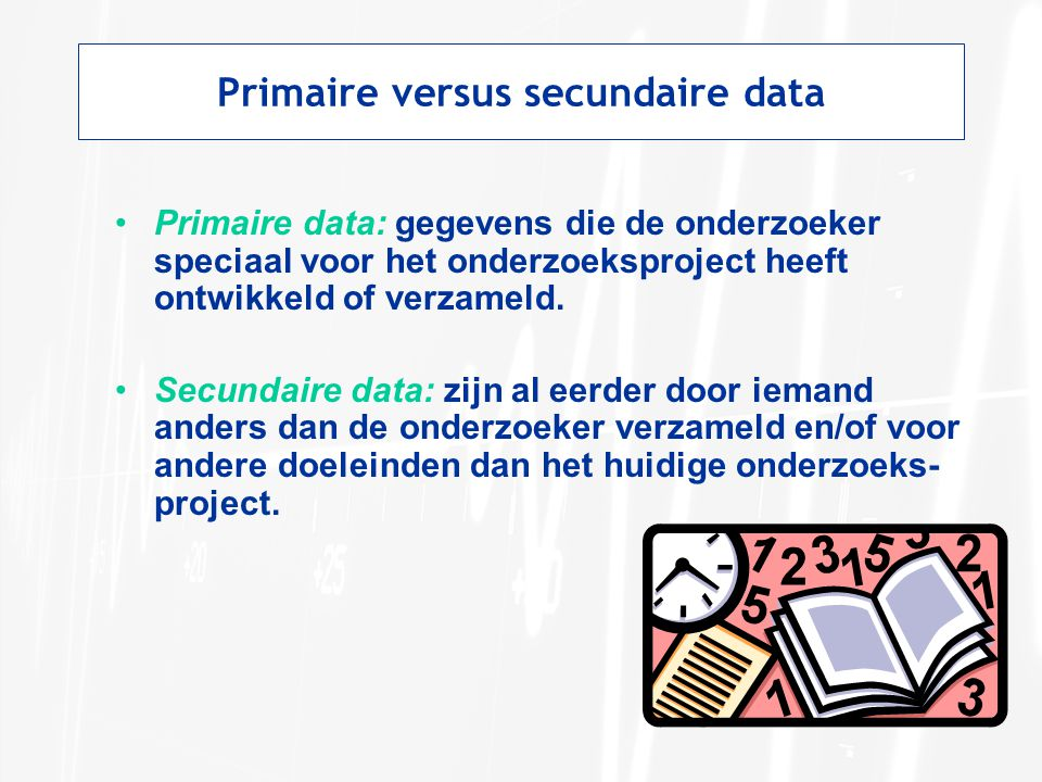 Primaire versus secundaire data