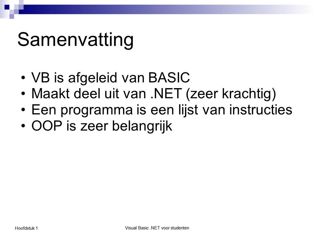 Samenvatting VB is afgeleid van BASIC
