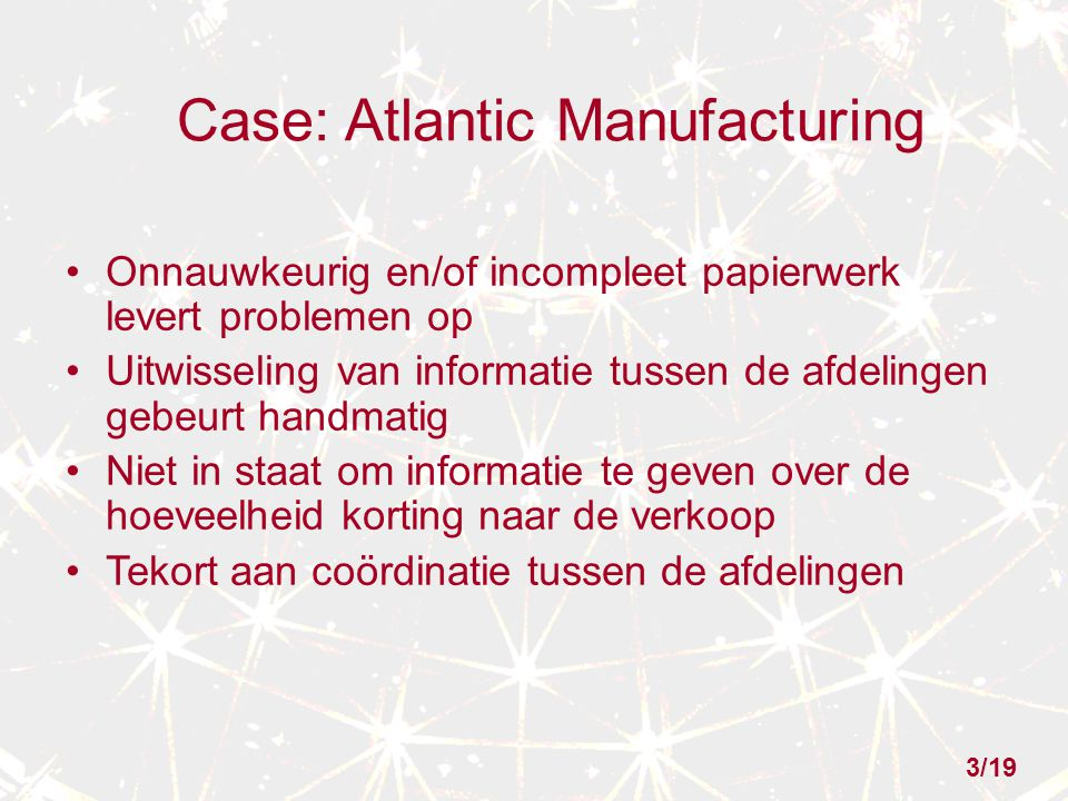 Case: Atlantic Manufacturing