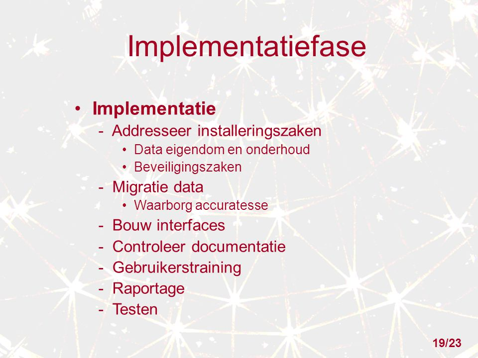 Implementatiefase Implementatie - Addresseer installeringszaken