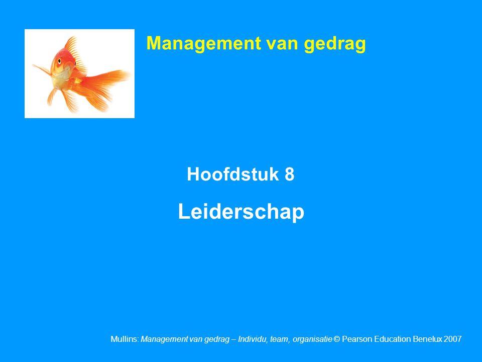 Management van gedrag Hoofdstuk 8 Leiderschap 1
