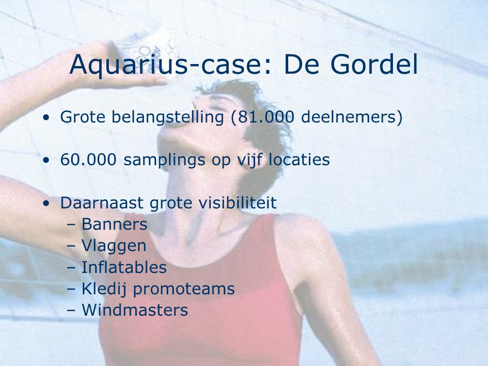 Aquarius-case: De Gordel