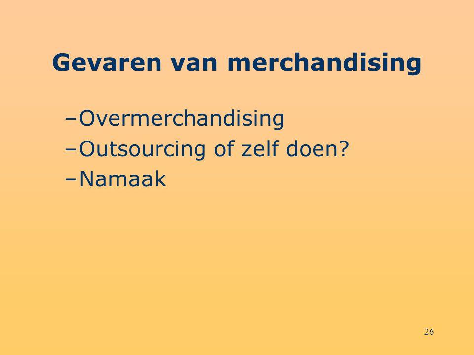 Gevaren van merchandising