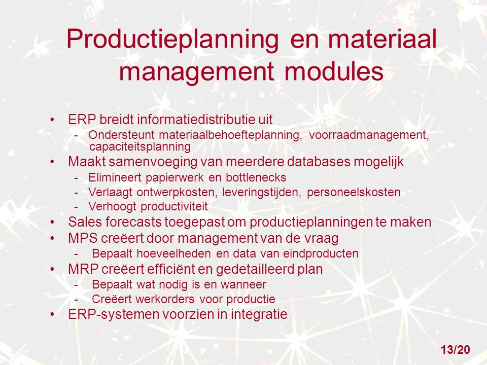 Productieplanning en materiaal management modules