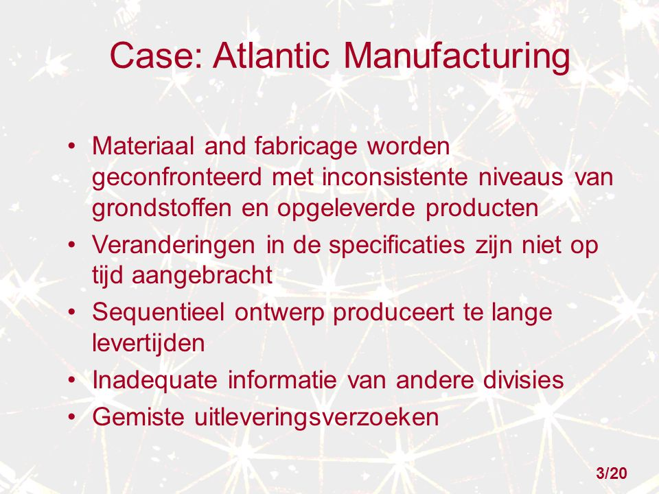 Case: Atlantic Manufacturing