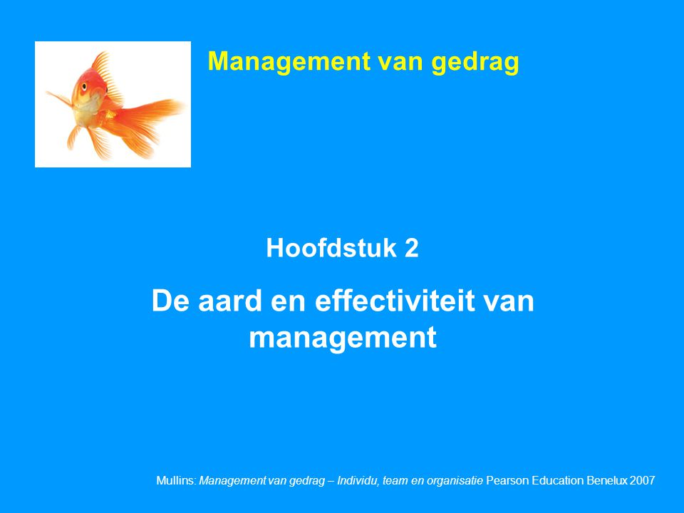 De aard en effectiviteit van management