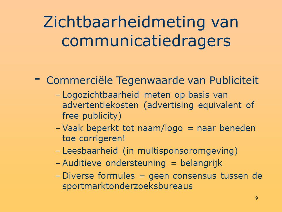 Zichtbaarheidmeting van communicatiedragers - Commerciële Tegenwaarde van Publiciteit