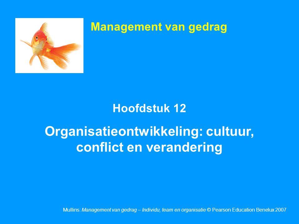 Organisatieontwikkeling: cultuur, conflict en verandering