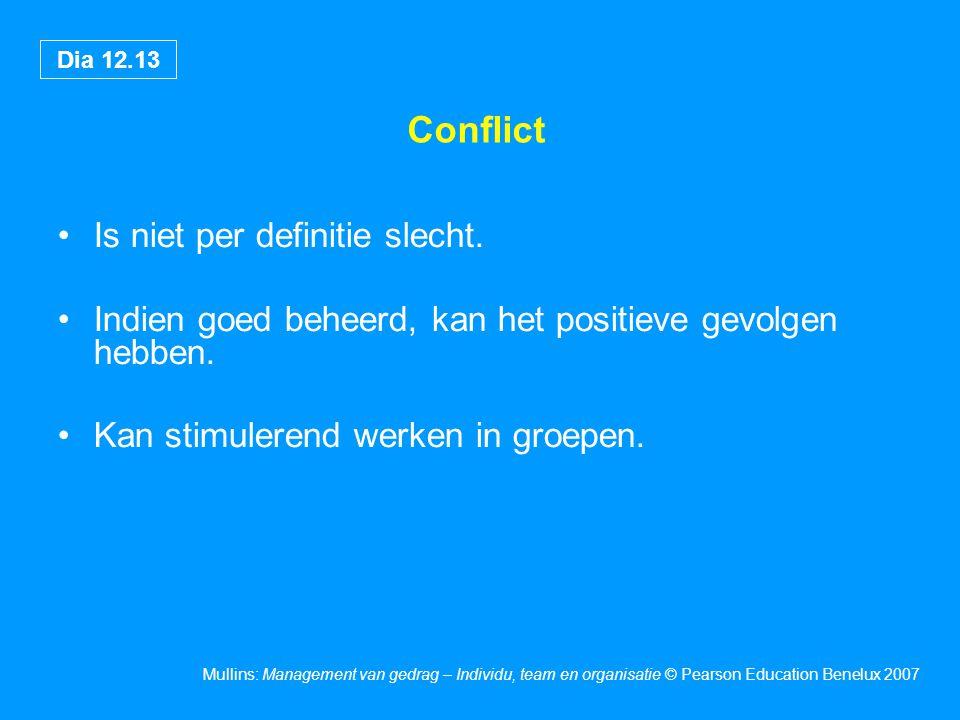 Conflict Is niet per definitie slecht.
