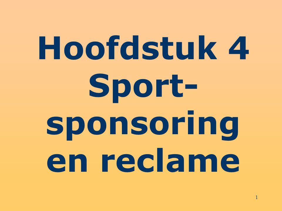 Hoofdstuk 4 Sport-sponsoring en reclame