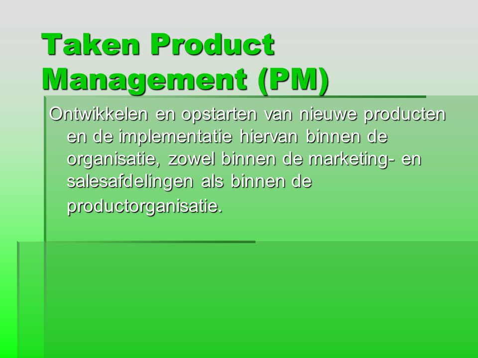 Taken Product Management (PM)