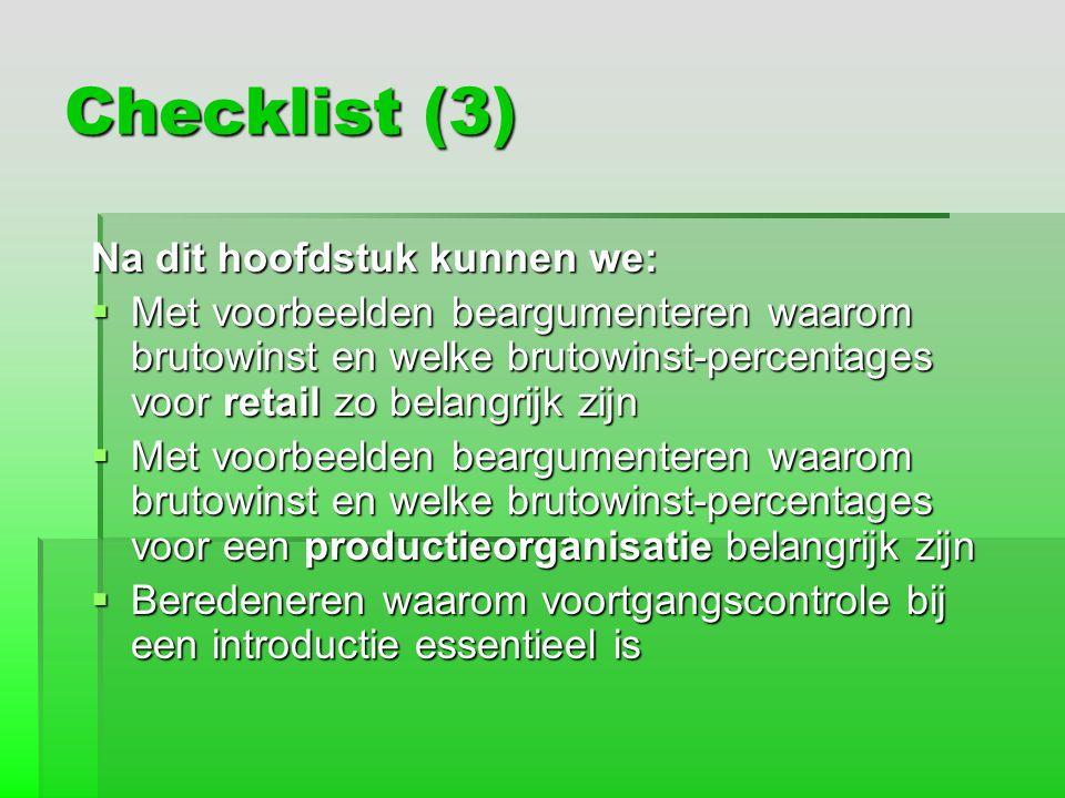 Checklist (3) Na dit hoofdstuk kunnen we: