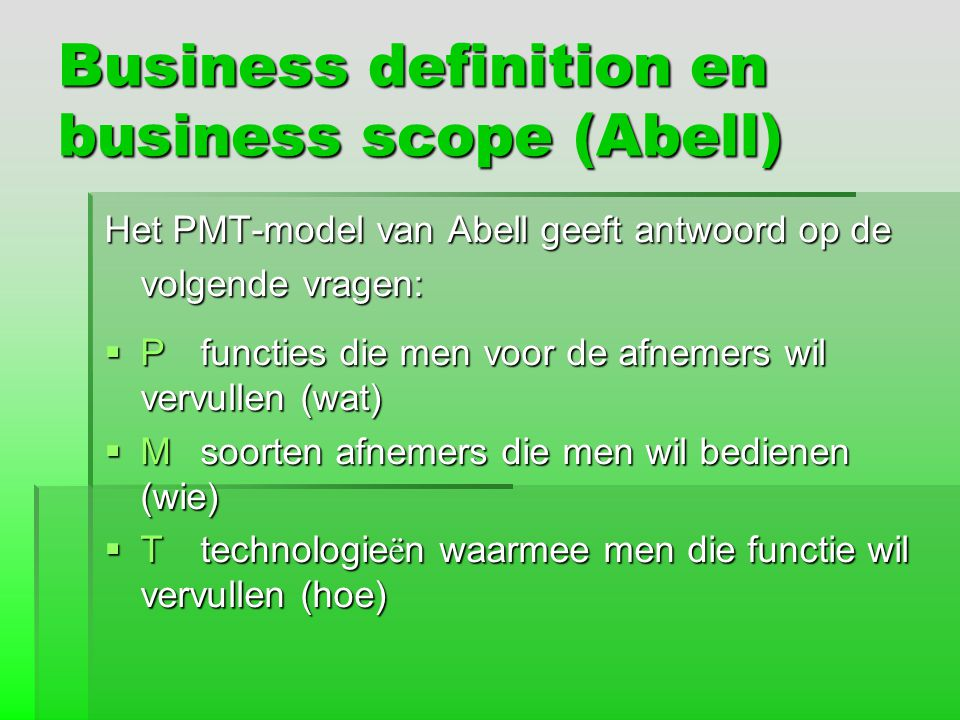 Business definition en business scope (Abell)