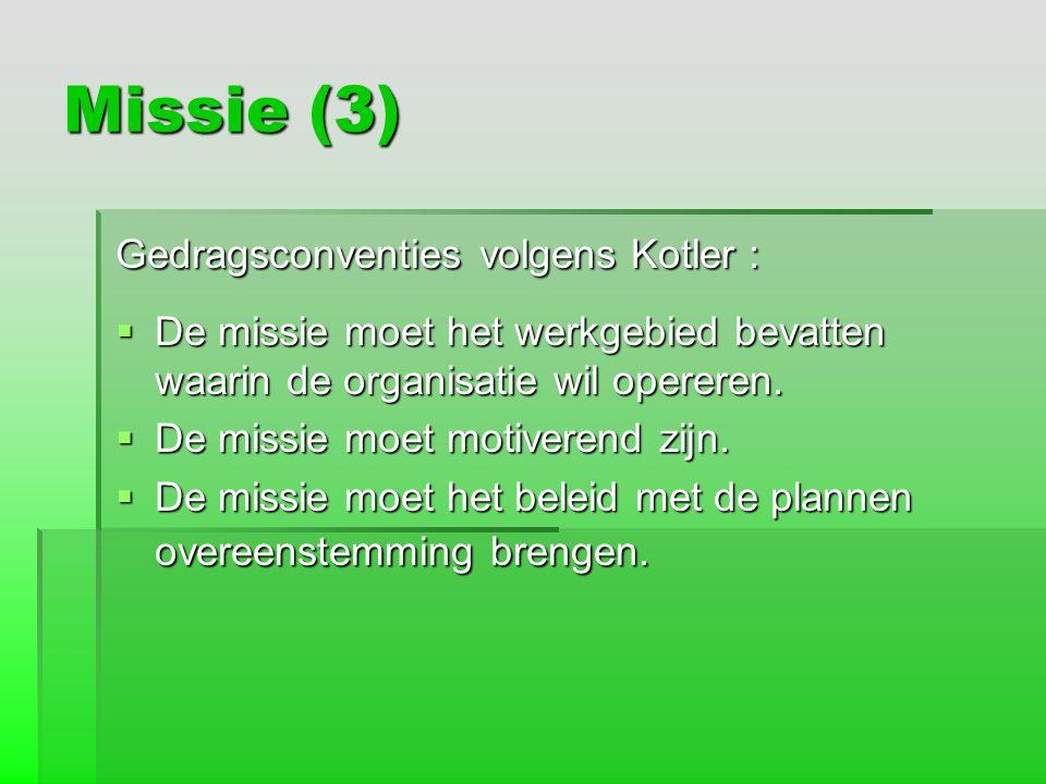 Missie (3) Gedragsconventies volgens Kotler :