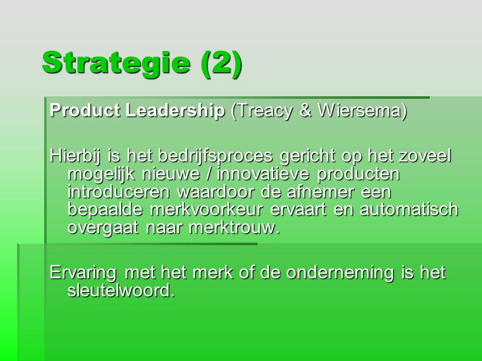 Strategie (2) Product Leadership (Treacy & Wiersema)