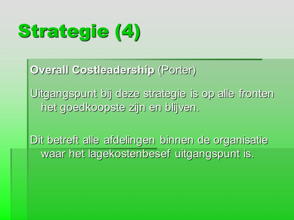Strategie (4) Overall Costleadership (Porter)