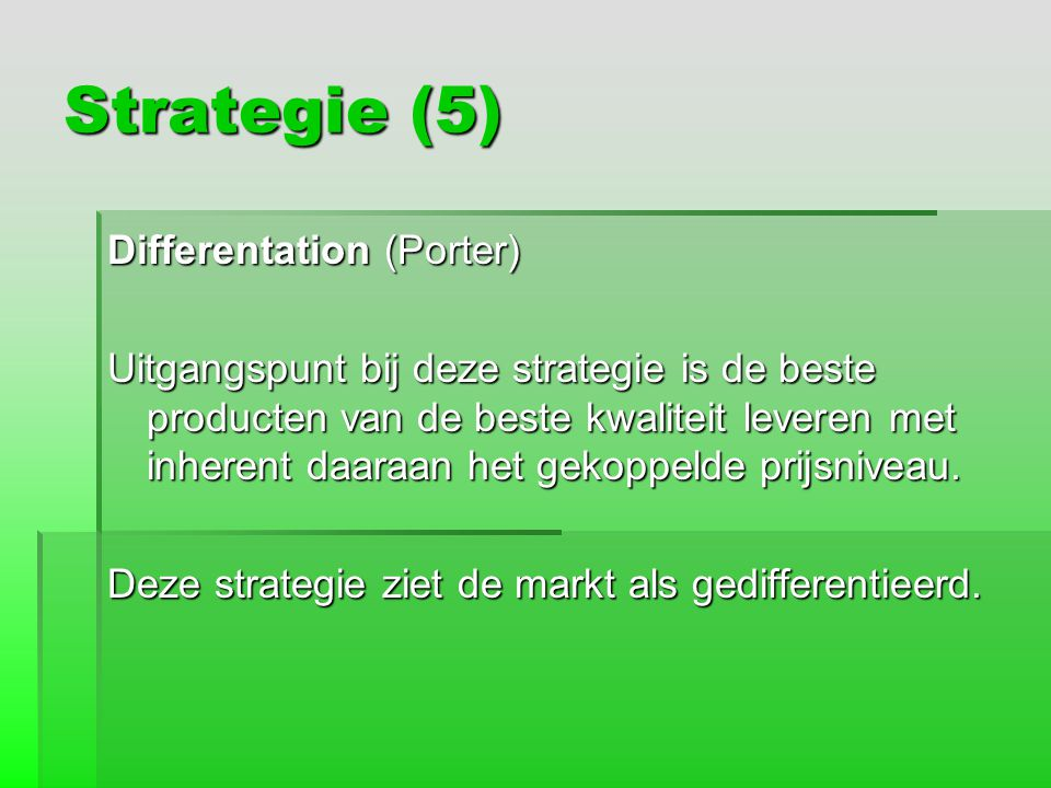 Strategie (5) Differentation (Porter)