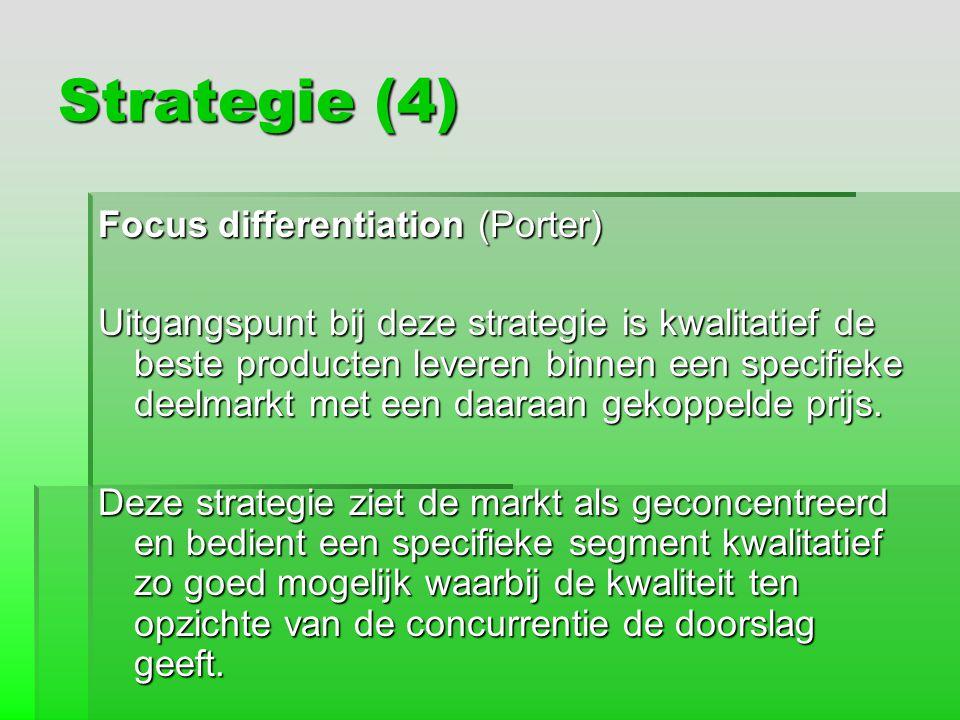 Strategie (4) Focus differentiation (Porter)