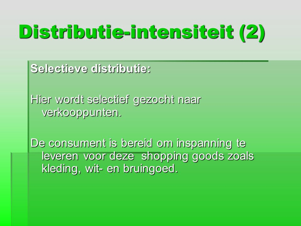 Distributie-intensiteit (2)
