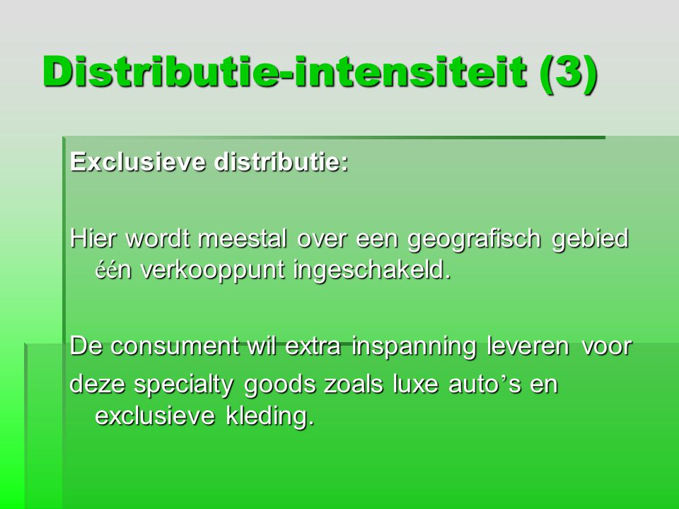 Distributie-intensiteit (3)