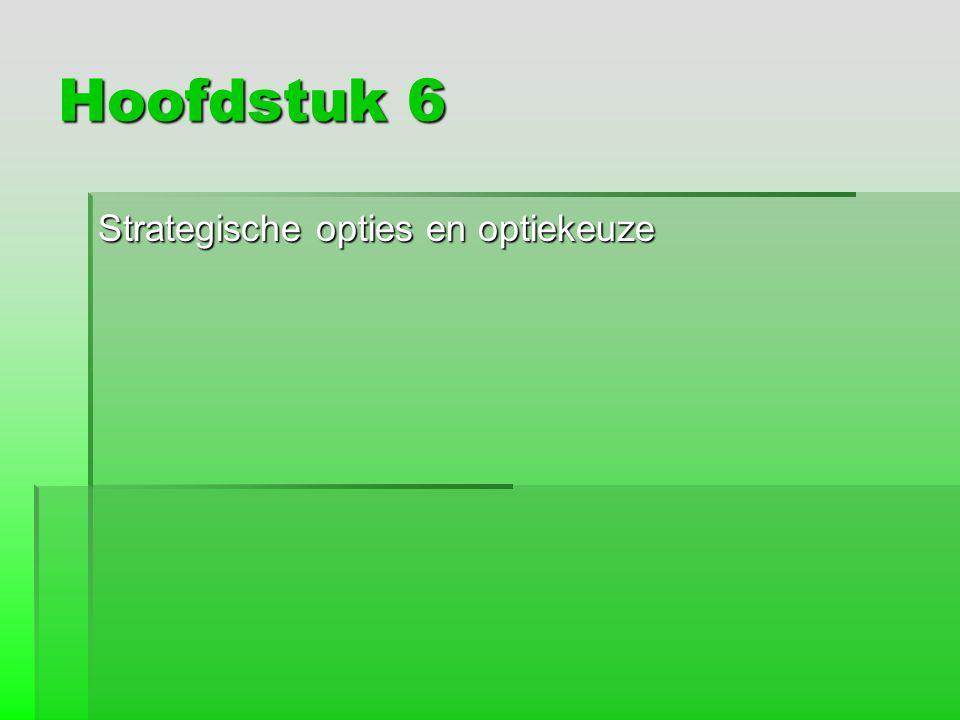 Hoofdstuk 6 Strategische opties en optiekeuze
