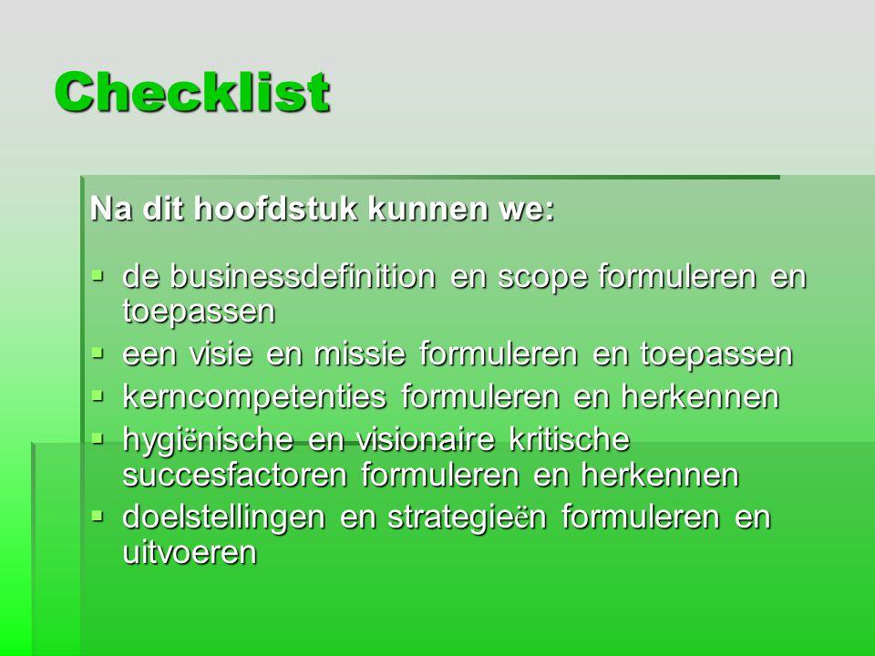 Checklist Na dit hoofdstuk kunnen we: