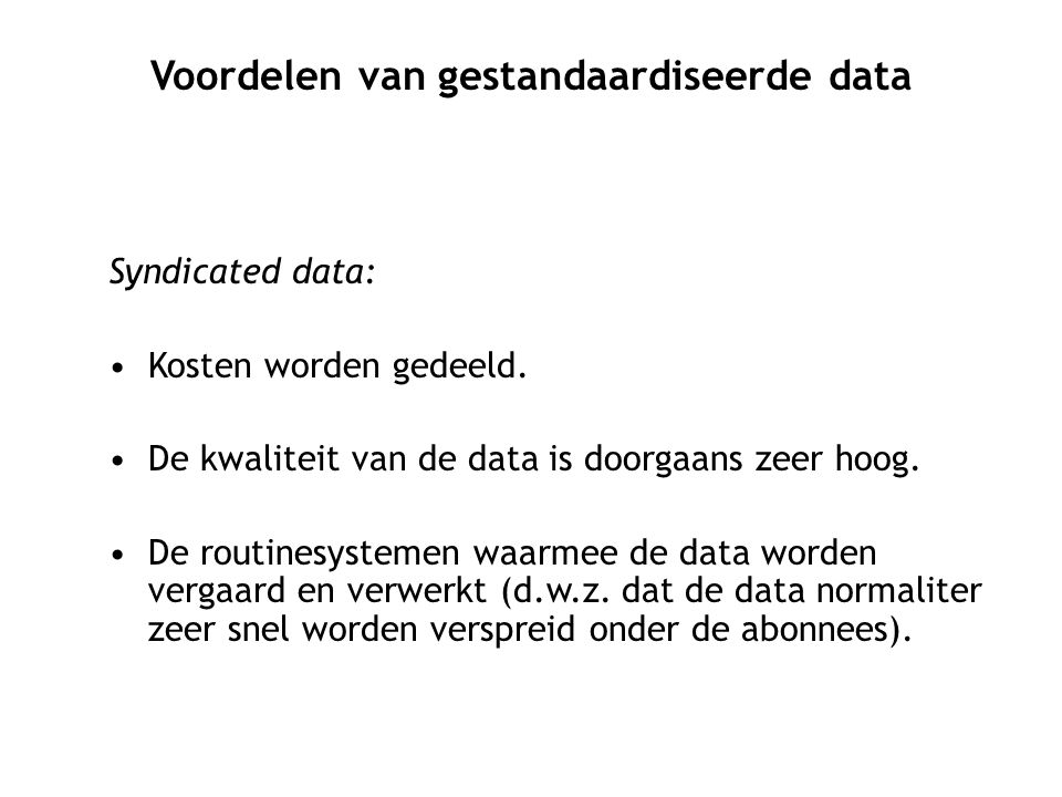 Voordelen van gestandaardiseerde data