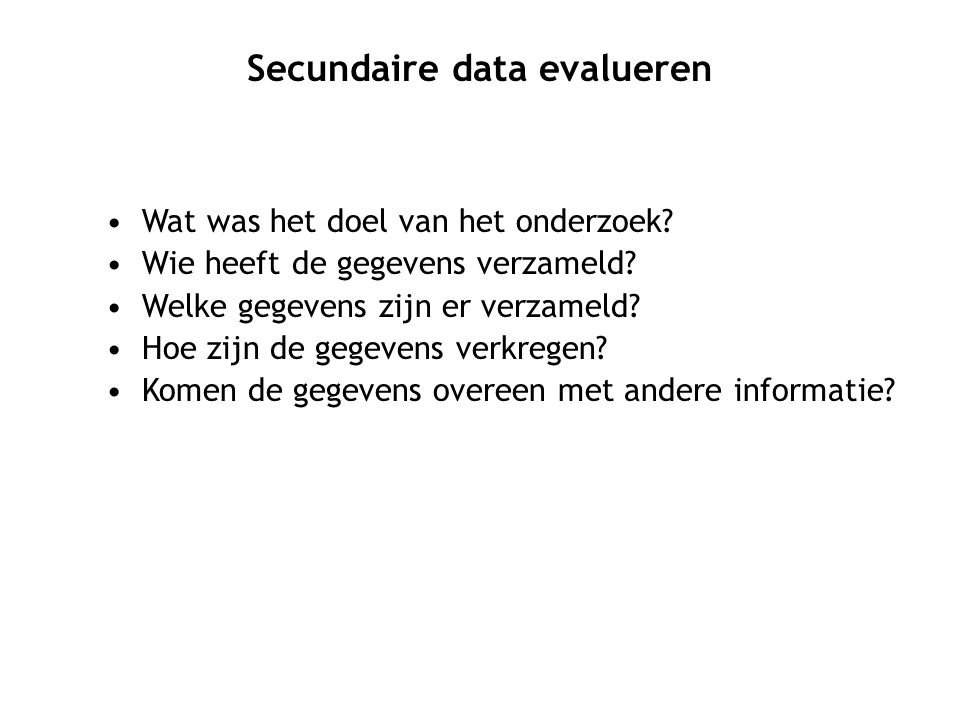 Secundaire data evalueren