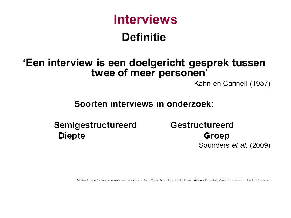 Soorten interviews in onderzoek: Semigestructureerd Gestructureerd