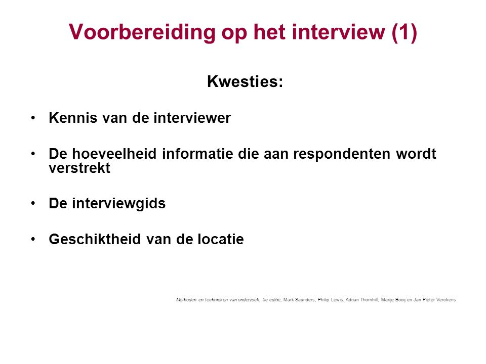 Voorbereiding op het interview (1)