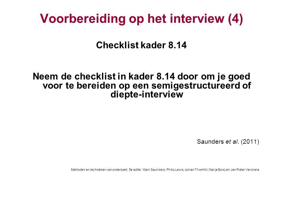 Voorbereiding op het interview (4)