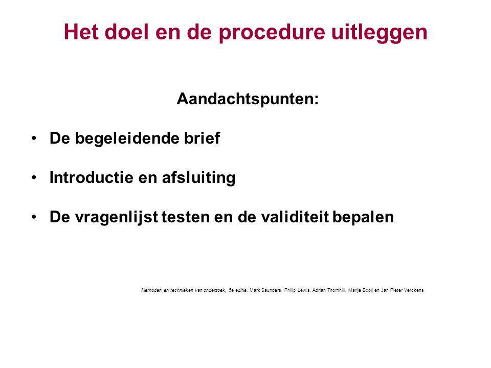 Het doel en de procedure uitleggen