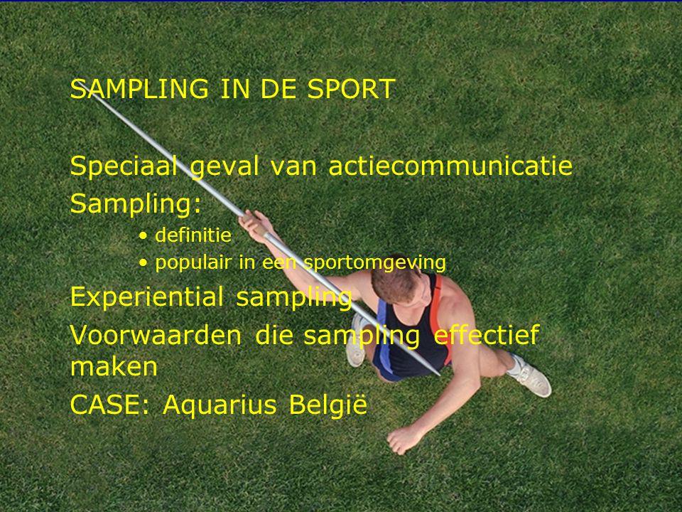 Speciaal geval van actiecommunicatie Sampling:
