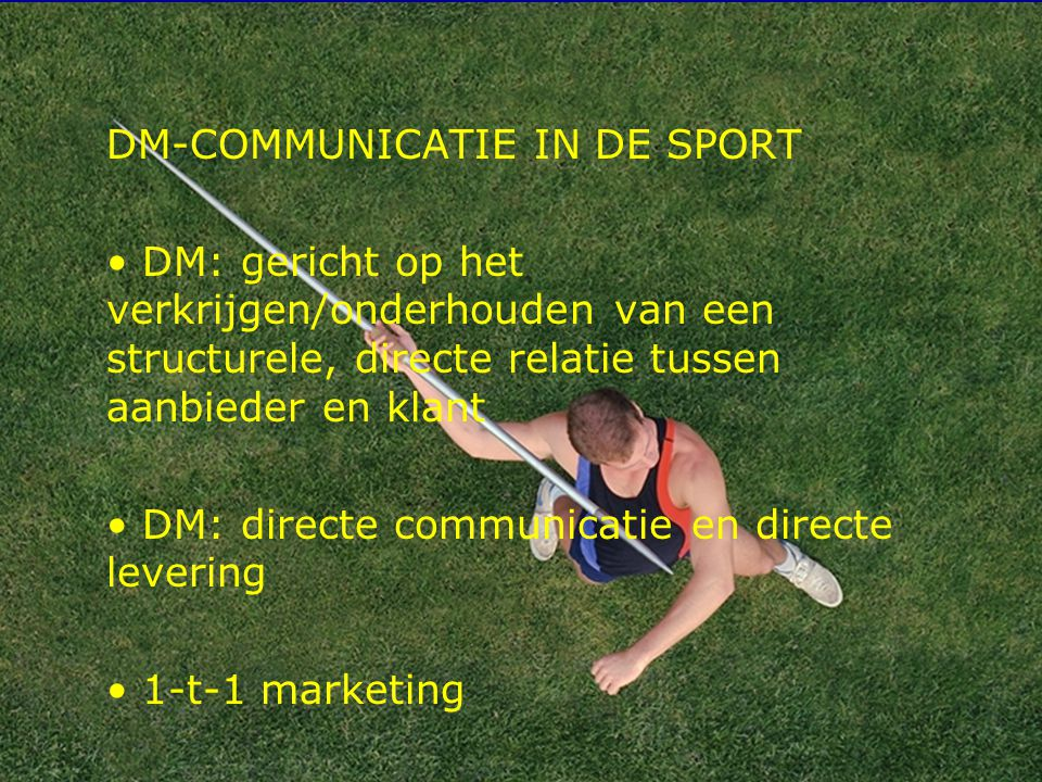 DM-COMMUNICATIE IN DE SPORT