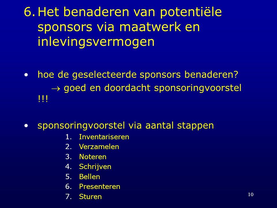 6. Het benaderen van potentiële sponsors via maatwerk en inlevingsvermogen