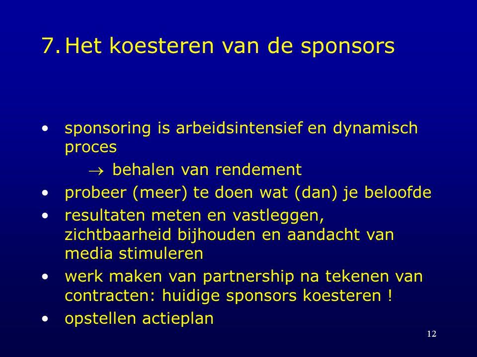 7. Het koesteren van de sponsors