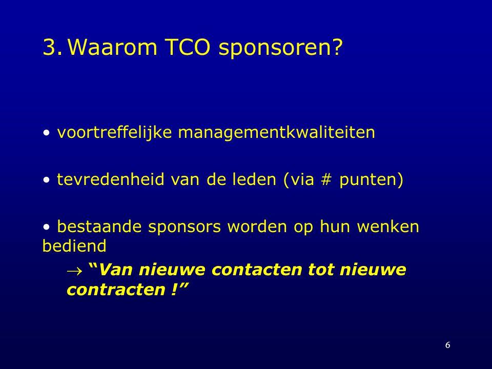 3. Waarom TCO sponsoren voortreffelijke managementkwaliteiten
