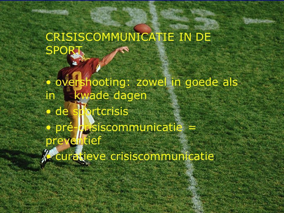 CRISISCOMMUNICATIE IN DE SPORT