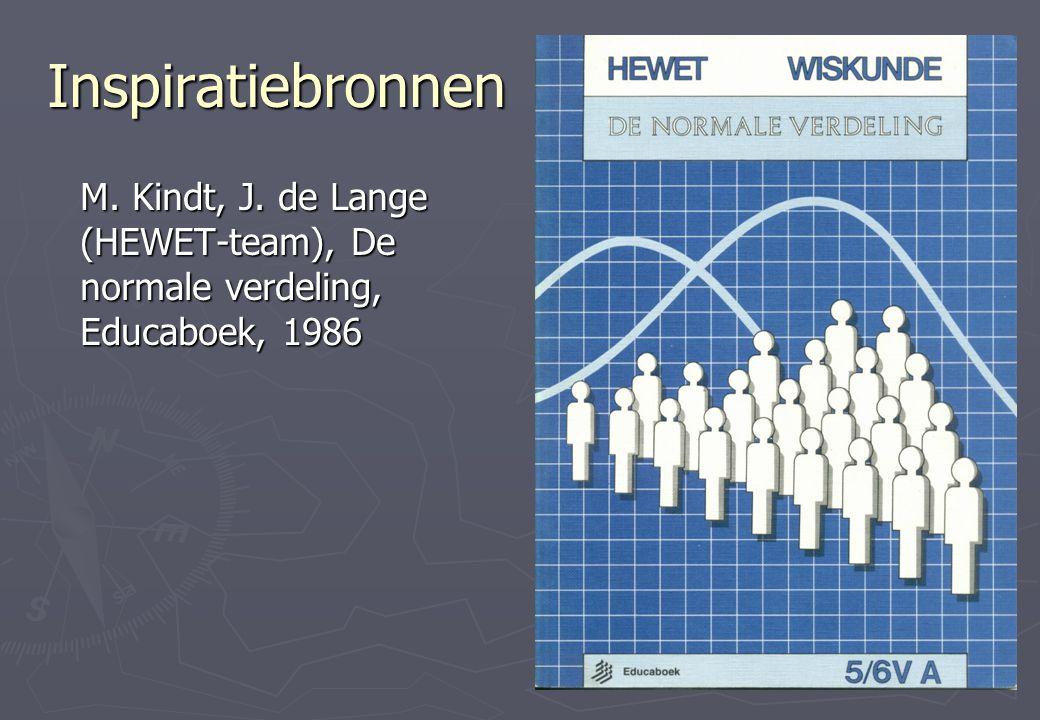 Inspiratiebronnen M. Kindt, J. de Lange (HEWET-team), De normale verdeling, Educaboek, 1986