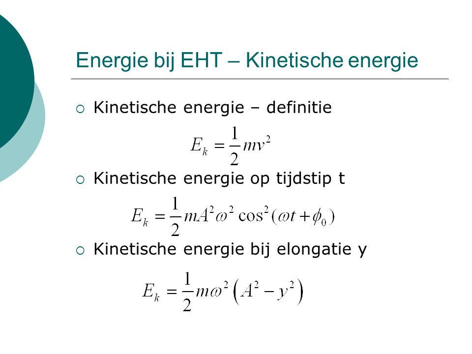 Energie bij EHT – Kinetische energie