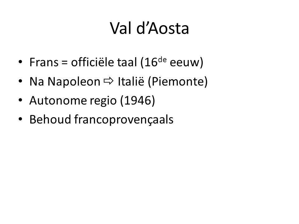 Val d'Aosta Frans = officiële taal (16de eeuw)