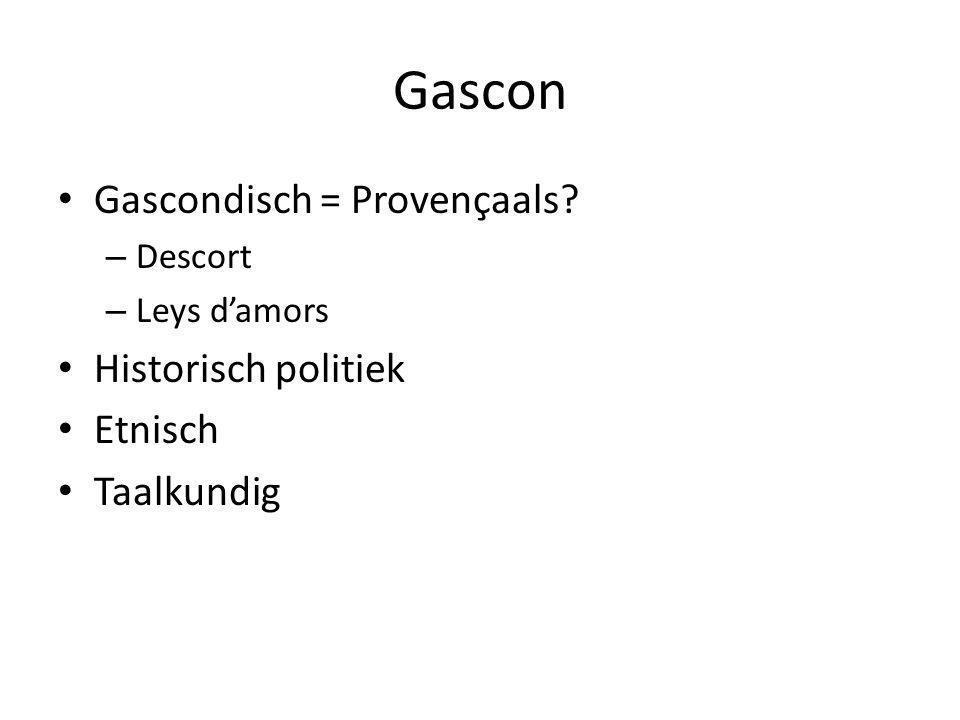 Gascon Gascondisch = Provençaals Historisch politiek Etnisch