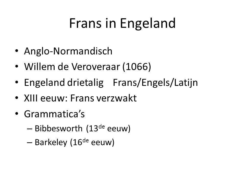 Frans in Engeland Anglo-Normandisch Willem de Veroveraar (1066)