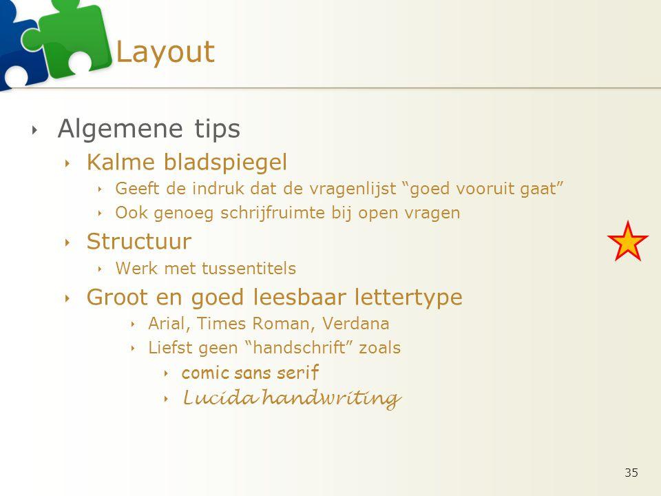 Layout Algemene tips Kalme bladspiegel Structuur