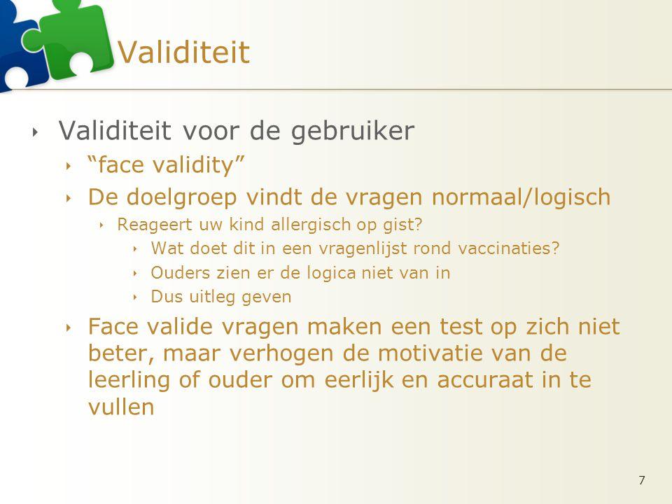 Validiteit Validiteit voor de gebruiker face validity