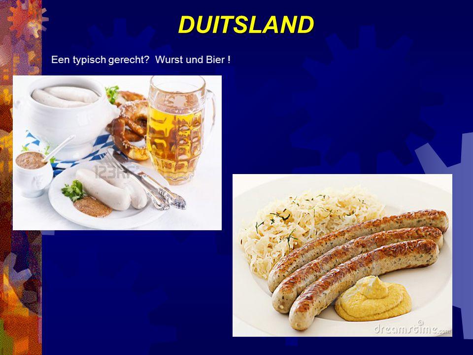 DUITSLAND Een typisch gerecht Wurst und Bier !