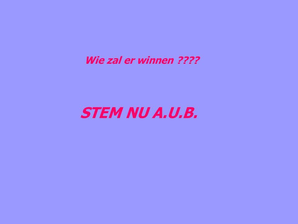 Wie zal er winnen STEM NU A.U.B.